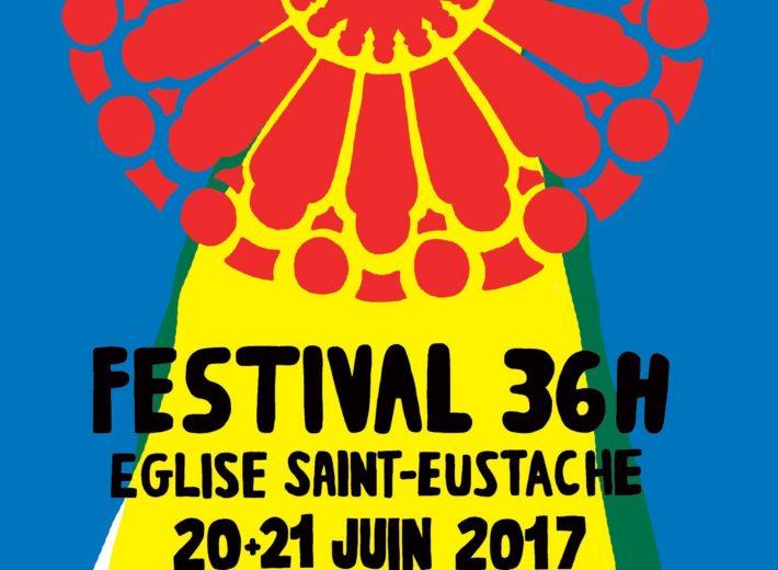 Festival 36 heures de Saint-Eustache