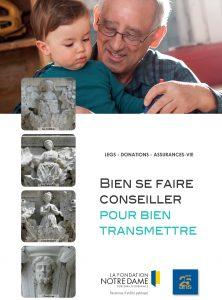 Brochure Legs Donations Assurance-vie Fondation Notre Dame